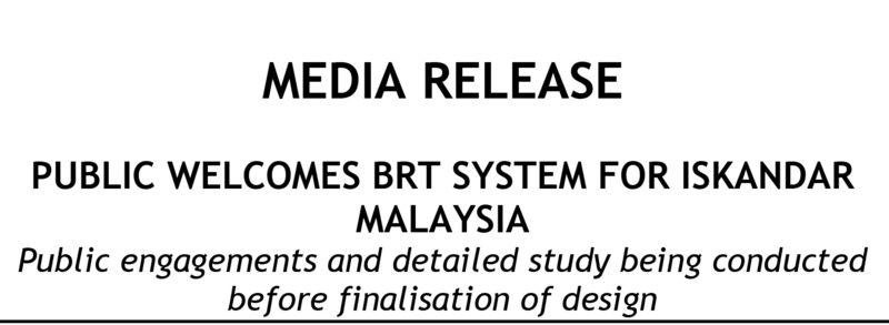 Public Welcomes BRT System for Iskandar  Malaysia